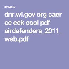 dnr.wi.gov org caer ce eek cool pdf airdefenders_2011_web.pdf