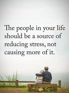 """Positive life quotes The people Your Life Reducing Stress , not Causing More Inspirational quotes about life thoughts """"The People in your life should be a s Quotable Quotes, Wisdom Quotes, Quotes To Live By, Me Quotes, Motivational Quotes, Inspirational Quotes, Famous Quotes, The Words, Startup"""