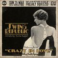 Swing Republic - CRAZY IN LOVE - Original Single Version