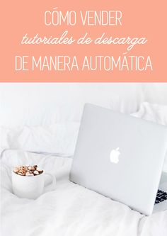 Tutorial blogger: cómo vender tutoriales de descarga de manera automática