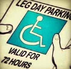 Leg day parking permit for the gym. - Leg day parking permit for the gym. Gym Memes, Gym Humor, Workout Humor, Workout Quotes, Workout Diet, Running Quotes, After Leg Day, Workout Posters, Fitness Posters