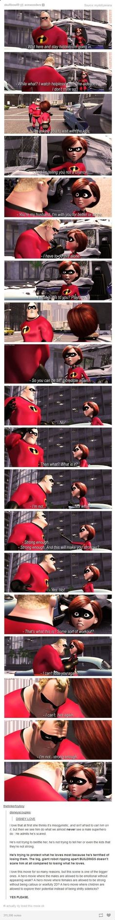 The Incredibles, this was a great part, untill they get really love-e dove-e, lol