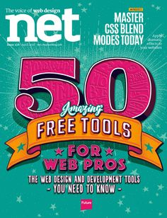 #Net Magazine 278. 50 amazing free #tools for #web pros. Master #CSS blend modes today. Interview: Rachel Inman. This and much more...
