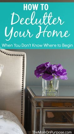 Are struggling with decluttering your home because you just don't know where to start? Here are 8 steps that will help you create the home you've been dreaming of!