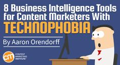 8 Business Intelligence Tools for Content Marketers With Technophobia Content Marketing Tools, Marketing Approach, Inbound Marketing, Online Marketing, Marketing Technology, Business Intelligence Tools, Business Card Maker, Marketing Institute, Business Analyst