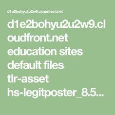 d1e2bohyu2u2w9.cloudfront.net education sites default files tlr-asset hs-legitposter_8.5x11.pdf