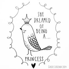 Princess Dreams. Day 72 of yearlong sketchbook project. Cassie Loizeaux