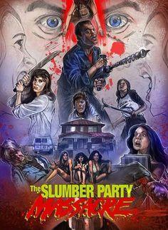 The Slumber Party Massacre.