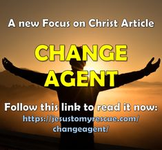 Luke 10 19, Motivational Articles, Matthew 28, Agent Of Change, Change The World, Jesus Christ, Author, Messages, Reading