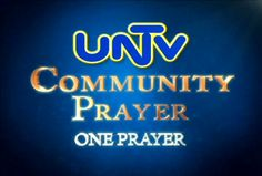 To bring people closer to God, Ang Dating Daan radio-television host Bro. Eliseo Soriano announced that community prayers will be launched soon through UNTV-37 and UNTV Radio.