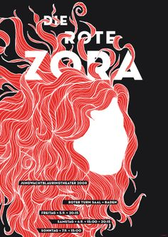 Andy Lang's poster for the children's play Die rote Zora (Red Zora). Based on a 1941 book, it's the story of 14-year-old girl leader of an orphan gang. Interestingly, the name Die Rote Zora was also adopted by a militant feminist group in the 1970's.