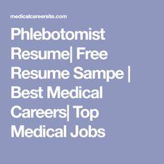 Phlebotomist Resume Free Phlebotomy Resume Examples  Phlebotomy Resumes  Free