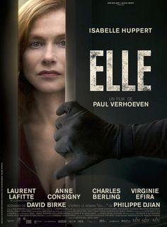 Elle by Paul Verhoeven. #Cannes2016 In Competition. Poster.