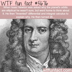 the genius of isaac newton wtf fun fact Wtf Fun Facts, Funny Facts, Random Facts, Random Stuff, Crazy Facts, Odd Facts, Interesting Information, Interesting History, Interesting Facts