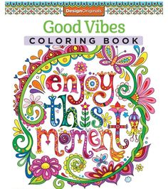Adult Coloring Book Good Vibes Is Fun 2 DAY
