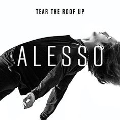 Alesso - Tear The Roof Up (Original Extended Mix) - http://dirtydutchhouse.com/album/alesso-tear-roof-original-extended-mix/