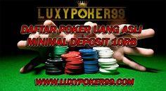 Bermain judi taruhan poker online uang asli terpercaya yaitu hanya di luxypoker99 tempat wadah game judi poker online uang asli minimal deposit 10rb.