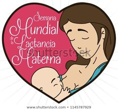 Cute portrait in heart shape with lovely mom and baby inside of it and greeting message for World Breastfeeding Week (written in Spanish). World Breastfeeding Week, Baby Inside, Mom And Baby, Heart Shapes, Disney Characters, Fictional Characters, Spanish, Royalty Free Stock Photos, Messages