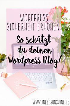Blogger Tipps: So schützt du deinen Wordpress Blog! Wordpress Sicherheit erhöhen und seinen WordPress Blog schützen vor Hacking und Virus Befall. Eine Anleitung zur Einstellung der Sicherheitsplugins um Sicherheitslücken zu erkennen und zu schließen.