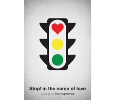 Stop! In the name of love.