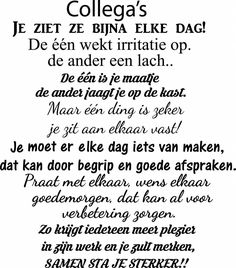 Muursticker collega's | Muursticker4sale.nl Work Related Quotes, Work Quotes, True Quotes, Great Quotes, Inspirational Quotes, Qoutes, The Words, Cool Words, Wedding Wishes Quotes