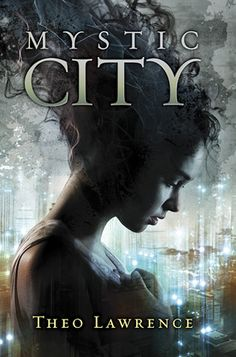 Mystic City by Theo Lawrence--In a Manhattan where the streets are under water and outcasts called mystics have paranormal powers, Aria Rose is engaged to Thomas Foster and the powerful Rose and Foster families--long time enemies--are uniting politically; the only trouble is that Aria can not remember ever meeting Thomas, much less falling in love with him.