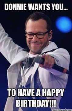 Donnie wants you to have a happy birthday