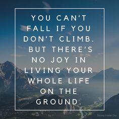 Climb.  . #inspirati