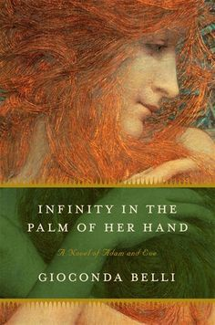 gioconda belli - infinity in the palm of her hands