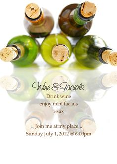 arbonne invitations | Wine & Facials - Drink wineenjoy mini facialsrelaxJoin me at my place ...