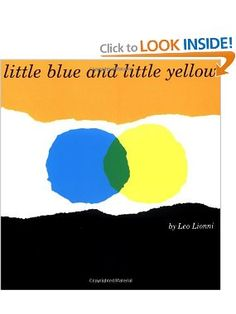 Amazon.com: Little Blue and Little Yellow (9780688132859): Leo Lionni: Books