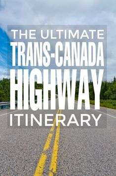 The Ultimate Trans-Canada Highway Itinerary - Frugal Mom Eh! Rv Travel, Canada Travel, Family Travel, Places To Travel, Travel Destinations, Canada Trip, Cross Canada Road Trip, Trans Canada Highway, Canada Holiday