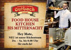News aus dem Outback Stadelhofen: Ab heute ist unser Küchenteam immer von Do - Sa bis 0.00 Uhr für euch da #tbck