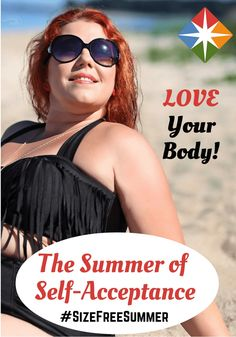 Make this the summer of self-acceptance! Love your body in any shape or size with a #sizefreesummer! What will you do for yourself this summer?  The best way to weight loss in 2016! READ MORE! #healthydiet #weightlosefast #weightlosefruit #weightlosemealplan