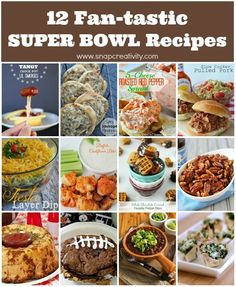 """12 """"Fan-tastic"""" Super Bowl Recipes - these look so good!"""
