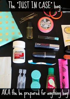 "How to pack the perfect ""Just In Case"" Bag aka the lifesaving kit of girly essentials that will prepare you for any situation!"