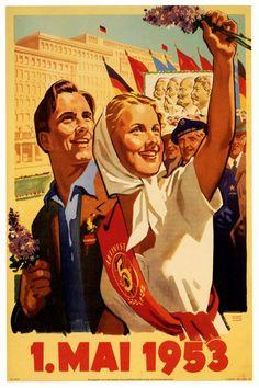 Propaganda Communism DDR East Germany 1 May 1953 Large Poster Art Print Communist Propaganda, Propaganda Art, Political Posters, Political Art, Soviet Art, Soviet Union, International Workers Day, 1. Mai, Marx