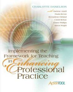 "An ASCD best-seller! ""Implementing the Framework for Teaching in Enhancing Professional Practice: An ASCD Action Tool."""