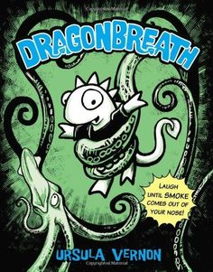 Dragonbreath - http://www.kidsbookseries.com/dragonbreath/   Reading Level: Age 7-12