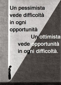 Opportunità pessimismo ed ottimismo