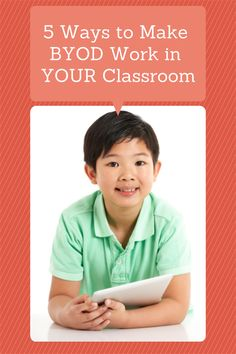 Make BYOD Work for Your Classroom #weareteachers