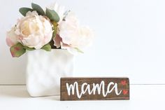 Mama Mini Wood Sign 30% OFF  PERFECT MOTHER'S DAY GIFT   Hand Painted Mama Mini Wood Sign