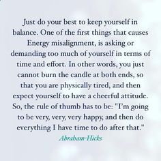 """Vibrational Energy - ABRAHAM-HICKS - I'm going to be very, very, very happy, and then do everything I have time to do after that.""""- West Los Angeles, CA. March 6, 2005 My long term illness is finally going away, and I think I might have found the love of my life."""