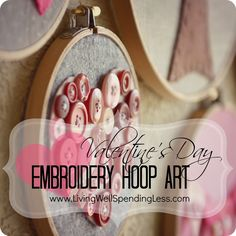 Valentines Day Embroidery Hoop Art--fun and easy Valentine's Day craft idea to do with kids!   #valentine #craft #kids