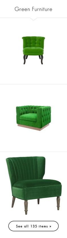 """""""Green Furniture"""" by crystalliora ❤ liked on Polyvore featuring GREEN, furniture, homedecor, interiors, home, chairs, accent chairs, velvet furniture, velvet accent chair and velvet chair"""
