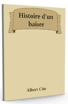 Nouveau sur @ebookaudio : Histoire d'un bai...   http://ebookaudio.myshopify.com/products/histoire-dun-baiser-albert-cim-livre-audio?utm_campaign=social_autopilot&utm_source=pin&utm_medium=pin  #livreaudio #shopify #ebook #epub #français
