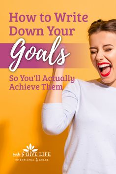 How to write down your goals and fulfill them. We've got some great encouragement for next steps toward how to actually achieve your goals. Christian Living, Christian Life, Self Development, Personal Development, Christian Women Blogs, Sisters In Christ, Time Management Tips, Achieve Your Goals, Christian Inspiration