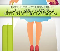 From Check In to Check Out: 3 Hotel Role Plays You Need in Your Classroom. Gives rise to many other situations to act out!