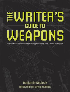 The Writer's Guide to Weapons: A Practical Reference for Using Firearms and Knives in Fiction Book Writing Tips, Writing Quotes, Writing Process, Fiction Writing, Writing Resources, Writing Help, Writing Guide, Writers Write, Writing Inspiration