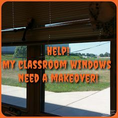 Classroom Facelift: jazzing up your windows! Beginning of the School year, setting up your classroom, using left over materials from your bulletin boards!